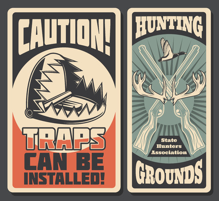 Hunting sport vintage banners with bear trap and guns or rifles, moose horns and duck. Caution retro signboard, safety during hunt season. Weapon and mantrap to attract attention, vector