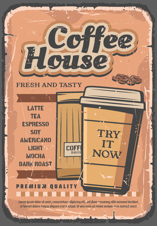 Coffee house retro poster, hot drink in paper cup with cover and fragrant beans in pack. Latte and tea, espresso, americano and light, mocha and dark roast. Vintage vector cafe or bar
