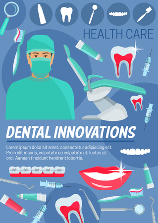 Dentistry and dental care poster, dentist doctor and equipment. Teeth and toothbrush, toothpaste and examination chair, braces and implants. Dental medicine innovations, vector