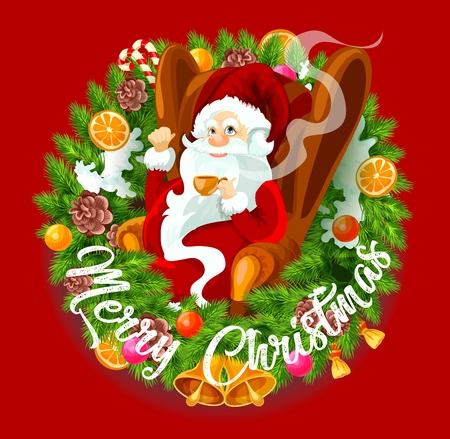 Christmas wreath with spruce branches and decorations, Santa Claus sitting in armchair and drinking tea. Vector frame decorated by orange, cone, snow and bell, xmas balls and candies