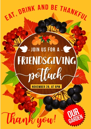 Friendsgiving potluck dinner, Thanksgiving holiday autumn leaves and fruits frame. Vector orange and yellow foliage with rowan berry and chokeberry branches, harvest festival