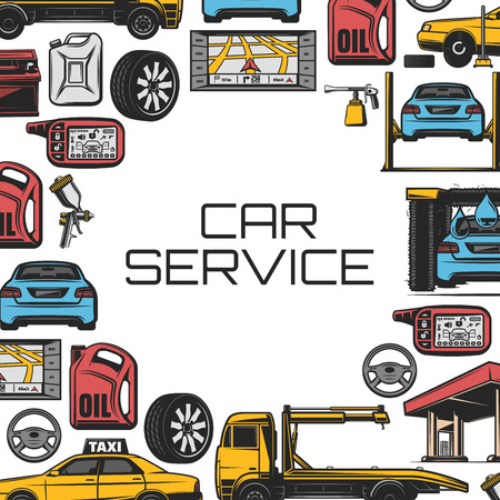 Car service and vehicle repair garage station poster. Vector mechanic car lift, tow truck and wheel tire, washing station and taxi, GPS navigator or car alarm and oil canister or accumulator battery