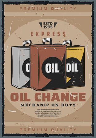 Car oil change, vehicle mechanic service or automobile garage station. Vector retro advertisement of engine oil canisters, car vehicle maintenance and express diagnostics Illustration
