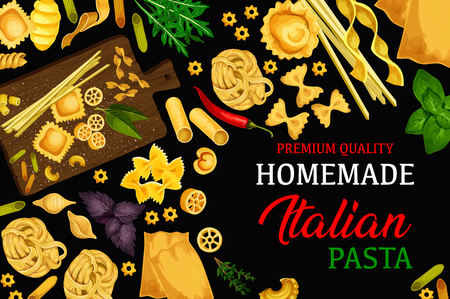 Italian vector homemade pasta. Macaroni, penne and fusilli, fettuccine or tagliatelle, lasagana and farfalle food restaurant menu cover. Vector traditional Italy cuisine spices and herbs with pasta