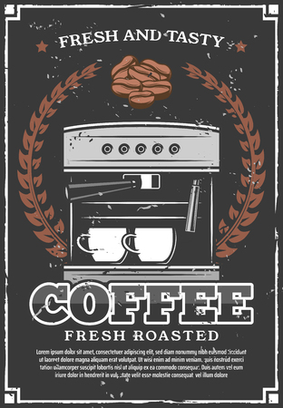 Coffee retro poster, vector coffee machine, laurel wreath and cups or beans. Cafeteria or cafe design, premium quality coffee shop or coffeehouse