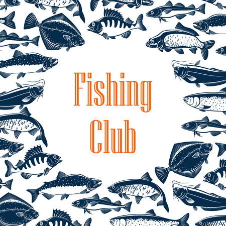 Fishes frame on poster for fishing club. Fishery pattern for fisherman community, outdoor activity. Trout and perch, herring and marlin, catfish and tuna, salmon and pike monochrome vector with sign