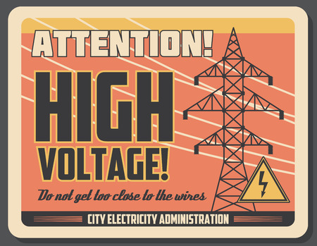 High voltage banner with high voltage precaution. Antenna that provides electricity and sign with lightning symbol. Do not get too close to wires caution, city administration vintage signboard vector Illustration