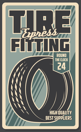 Express tire fitting and repair service, vector retro poster. Auto external parts fixing or replacement, garage station for vehicle. Vintage signboard of rubber tire, transport maintenance