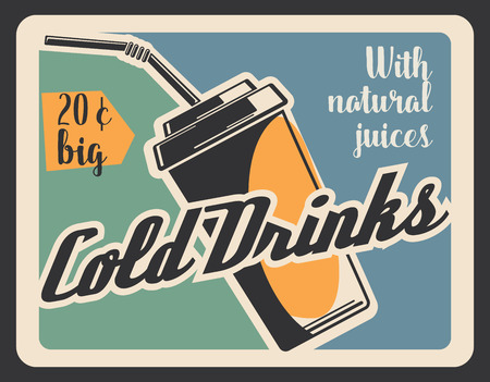 Cold drinks fast food restaurant retro banner with drink in paper cup. Soda or coke, juice or coffee, lemonade and water with straw for fastfood cafe menu. Beverage vector billboard