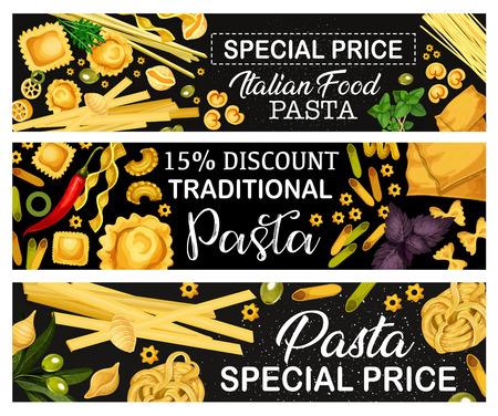Pasta con le erbe, bandiere di vettore di cibo tradizionale di cucina italiana. Spaghetti, macaroni and penne, cannelloni, ravioli and farfalle, rigatoni and fusilli. Lasagne e orzo con peperoncino e olive