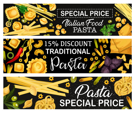 Pasta with herbs, Italian cuisine traditional food vector banners. Spaghetti, macaroni and penne, cannelloni, ravioli and farfalle, rigatoni and fusilli. Lasagna and orzo with chili pepper and olive
