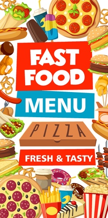 Fast food pizza, burgers and snacks menu. Vector fastfood restaurant or cafe meals hot dog, barbecue chicken, fries and ice cream dessert and coffee drinks, noodles and tacos, popcorn and donut