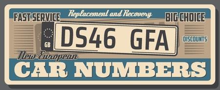 Auto-autoservice, kentekenplaatvervanging of herstel van kentekenplaten. Vector vintage posterontwerp van abstract Europees autonummer, autoreparatiestation of winkeluithangbord