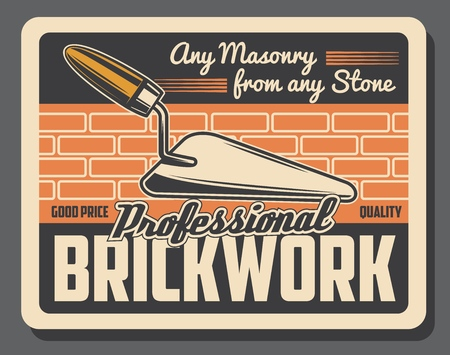 Masonry brickwork service advertisement poster, professional house construction. Vector retro vintage design of brick wall and shovel trowel tool