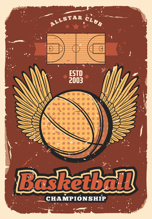 Basketball retro poster of ball with winner wings on sport court. Vector vintage design of basketball club championship or college team, league tournament with stars and victory banners Illustration