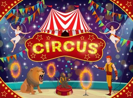 Zirkusshow mit trainierten Tieren und Luftakrobatenvorführungen. Vektor-Top-Zeltarena, Löwe und jonglierender Affe mit Trainer, Trapezmädchen und gestreiftem Festzelt, Ankündigungsplakat mit Lichtern und Flaggen Vektorgrafik