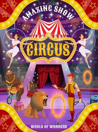 Zirkustiershow und Akrobatenleistungsvektorplakat. Löwen-, Bären- und Affenjongleur mit Trainer oder Bändiger- und Trapezmädchen mit Luftringen, die auf der Arena des Großzeltes mit Fahnen und Lichtern auftreten
