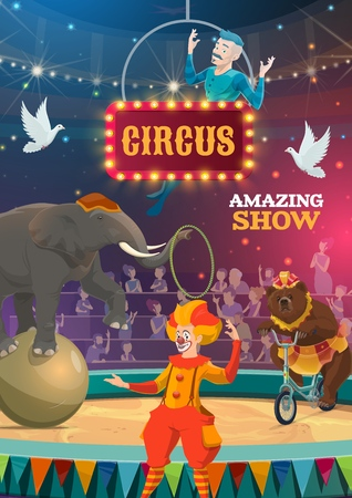 Circus show poster of bear on bicycle, elephant balancing on balloon ball and clown. Vector bit top circus equilibrist on aerial hoop with trick illusionist doves and spectators on arena