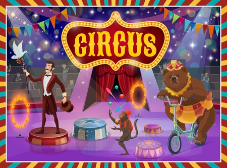 Circus show vector poster, trick illusionist, animal tamer and acrobats. Vector big top circus retro signboard, performance magician with stick and hat, monkey juggling pins and bear on bicycle Illustration