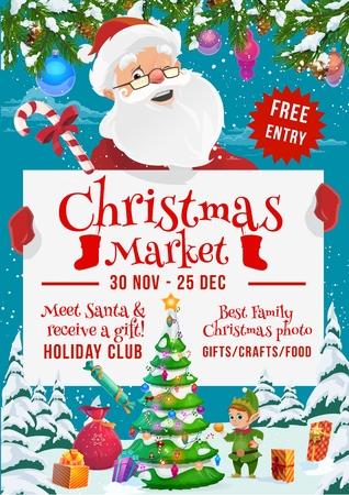 Affiche vectorielle équitable du marché de Noël et des vacances d'hiver avec le père Noël, l'elfe et les cadeaux. Boîtes à cadeaux du Nouvel An et arbre de Noël, décorées d'étoiles, de boules et de lumières, de rubans, d'arcs et de neige, de bonbons et de flocons de neige