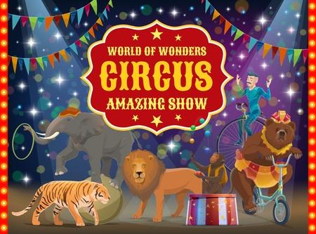 Große Top-Zirkusshow, trainierte Tiere und Akrobat, Performance. Vektortiger und Löwe, Bär auf Fahrrad- und Affenjongleur, Elefant auf Ball mit Reifen. Mann im Kostüm auf Einrad, Arena oder Bühne