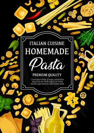 Italian pasta poster, traditional cuisine from Italy menu. Vector tagliatelle, spaghetti and fettuccine, penne and lasagna with seasonings. Ravioli and farfalle, olive oil, arugula and chili pepper