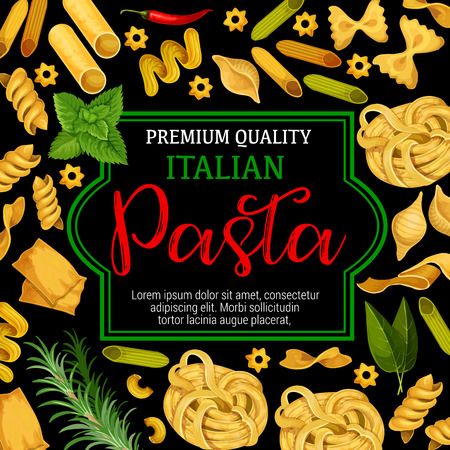 Italian pasta with herbs and spices, vector. Italy cuisine orecchiette, spaghetti, fettuccine or penne with seasonings, ravioli or fagottini. Rosemary and mint condiment, chili pepper, gobetti rigati