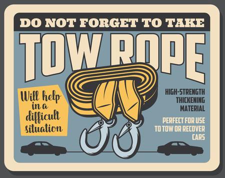 Abschleppseil hochfestes Verdickungsmaterial, Vektor-Retro-Karte. Vorsichtsplakat Vergessen Sie nicht, ein Seil mitzunehmen, um das Auto abzuschleppen oder zu bergen. Notfallwerkzeug hilft bei Pannen des Fahrzeugs, langlebiges Stoffsymbol