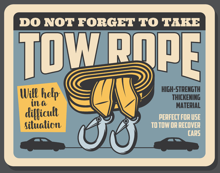 Tow rope high strength thickening material, vector retro card. Precaution poster do not forget to take rope to tow or recover car. Emergency tool helps at breakdowns of vehicle, durable fabric icon  イラスト・ベクター素材