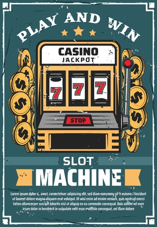 Slot machine in casino club, vector poster. Gambling and stakes with play and win slogan vintage design with gold coins. Winning combination on screen in game, luck concept and risk to lose money