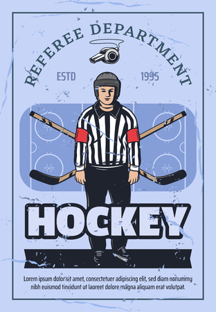 Ice hockey sport retro vector poster, game referee in helmet and striped shirt. Crossed sticks and ice rink, game tournament. Umpire in uniform on skates and whistle, control match