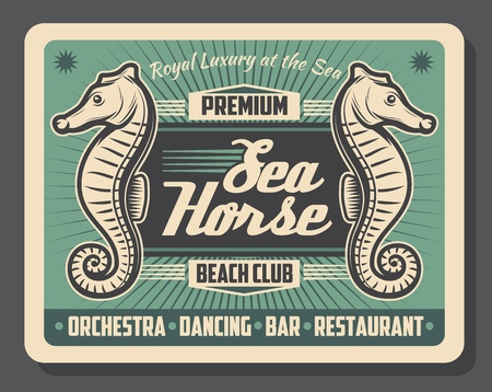 Beach club sea horse animal retro vector poster. Underwater creature on cafe or bar vintage design of seafood restaurant with seahorse fish. Tropical theme banner, entertainment and amusement