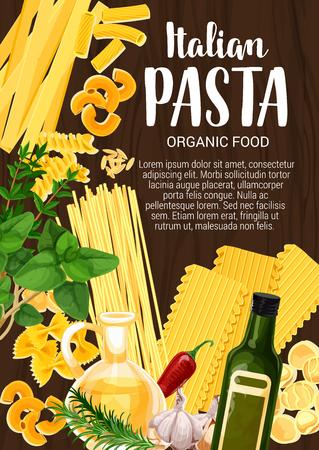Italian pasta, seasoning, olive oil. Vector macaroni and spaghetti, fusilli and tagliatelle, farfalle and orecchiette, lasagna sheets and orzo. Basil and rosemary, chili pepper and garlic, olive oil