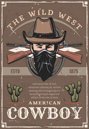 American cowboy in hat and bandana retro poster for Wild West. Guns and rope or rifles and lasso, desert cacti on vintage shabby leaflet. Ranger or criminal from Texas with covered face vector