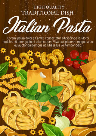 Italian pasta and macaroni poster with spaghetti and tagliatelle, fusilli and lasagna, chifferi and stelline. Seasonings for meal, basil or oregano, rosemary and garlic, cherry tomato branch vector