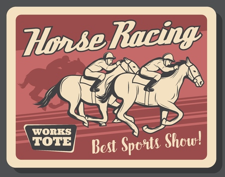 Sport show of horse racing retro poster with equestrians on track. Riders on mustangs on vintage leaflet for competition or tournament. Trained animals in sporting championship with men on back vector