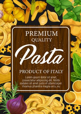 Affiche de pâtes et macaronis italiens avec spaghetti et gnocchi, conchiglie et linguine, maccheroni et ravioli, chifferi et stelline. Assaisonnements pour vecteur de repas, basilic, origan, romarin et oignon