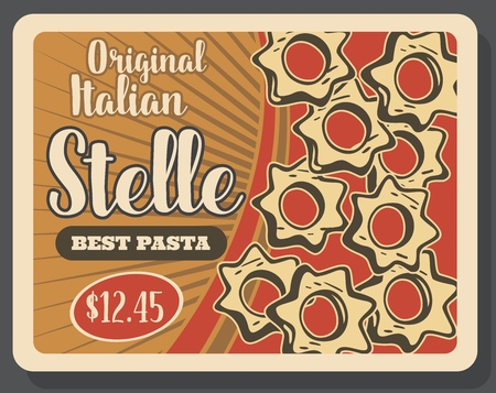 Stelle pasta retro poster for Italian cuisine dish. Food of Italy, pastry product made of wheat dough in star shape with hole. Restaurant or cafe vintage brochure with price or best offer vector
