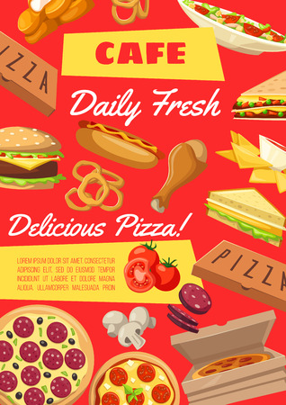 Fast food cafe menu poster or fastfood bistro and restaurant. Vector Italian pizza, Mexican nachos and hot dog, burger and chicken leg or nuggets. Onion rings and sandwich, salad and ingredients Illustration