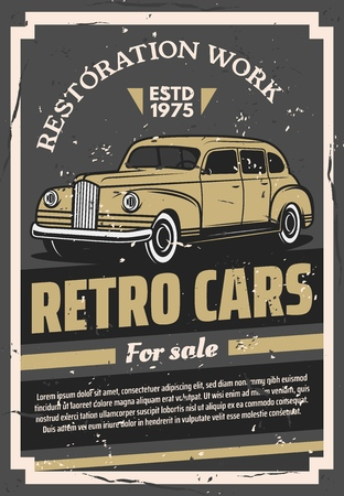 Old times retro cars for sale or restoration works poster. Rare vintage vehicle for exhibition and selling. Transport restoring and trade service, parts replacement and corpus painting vector