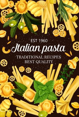 Italian pasta flour product menu cover template vector. Italian cuisine food, rotelle and ravioli, gnocchi, rigatoni, fettucine, linguine and conchiglie, oregghiette spaghetties assortment with greens