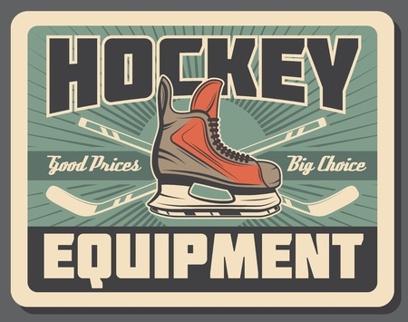Ice hockey sport game equipments of player stick, puck and skate with rink on background. Ice hockey equipments and gear shop or sporting accessories store advertising poster. Retro vector design