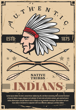 Native indians tribe chief with feather headdress, arrows and bow. Indigenous American warrior archer head vintage poster, indians history vector theme Stock Vector - 127088308