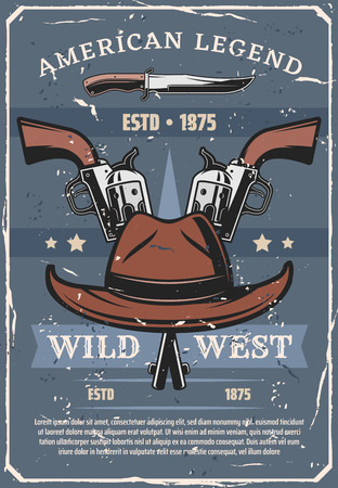 Wild West or American western sheriff guns and cowboy hat, old knife and Texas ranger revolvers retro poster. USA bandits weapons and American frontier history vector theme 向量圖像