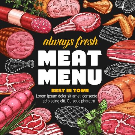 Butcher shop meat products and sausages sketch menu design. Vector farm butchery beef, pork bacon or ham and beefsteak, salami or pepperoni cervelat sausages Ilustração
