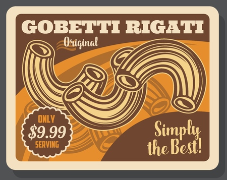 Italian pasta gobetti rigati vintage poster. Vector Italian restaurant or cafe traditional pasta dish menu with dollar price