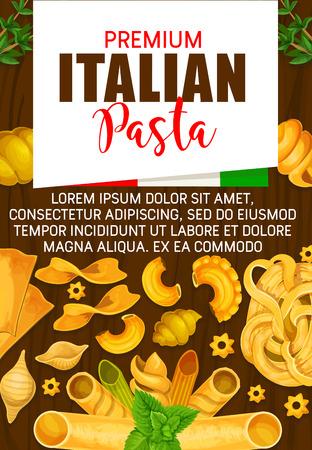 Pasta premium italiana, cibo tradizionale maccheroni. Vector Italia ristorante bandiera menu di farfalle, fusilli o fettuccine e linguine con penne o gobetti rigati e conchiglie o pappardelle Vettoriali