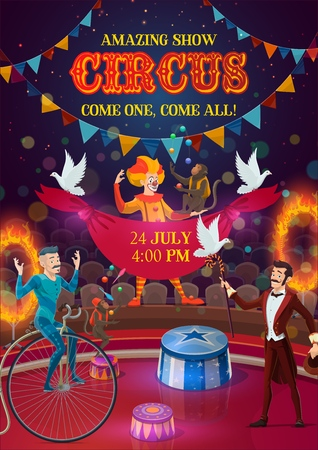 Circus carnival show poster with performers, magician, clown, acrobat and monkey jugglers on arena, decorated with festival flags and fire rings. Entertainment, performance and amusement events vector Illustration