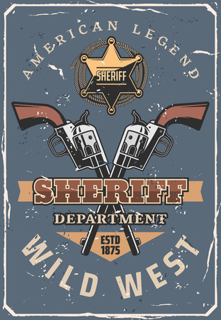 Wild West sheriff crossed guns, vintage cowboy hat and lasso, American Western ranger star badge and old revolvers. USA criminal history, Wild West vector theme