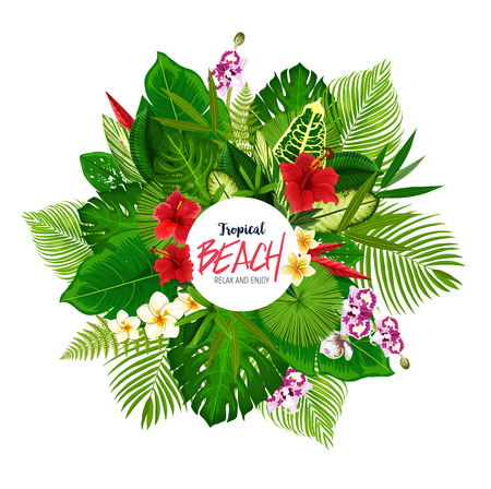 Tropical beach poster with frame of palm leaves and Hawaiian flowers. Green monstera, banana tree and fern, hibiscus, plumeria and orchid flowers round badge. Summer holiday and vacation design